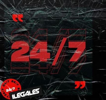 """""""24/7"""" la nueva producción de Ilegales"""