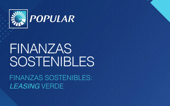 Banco Popular amplia sus productos sostenibles con el leasing verde