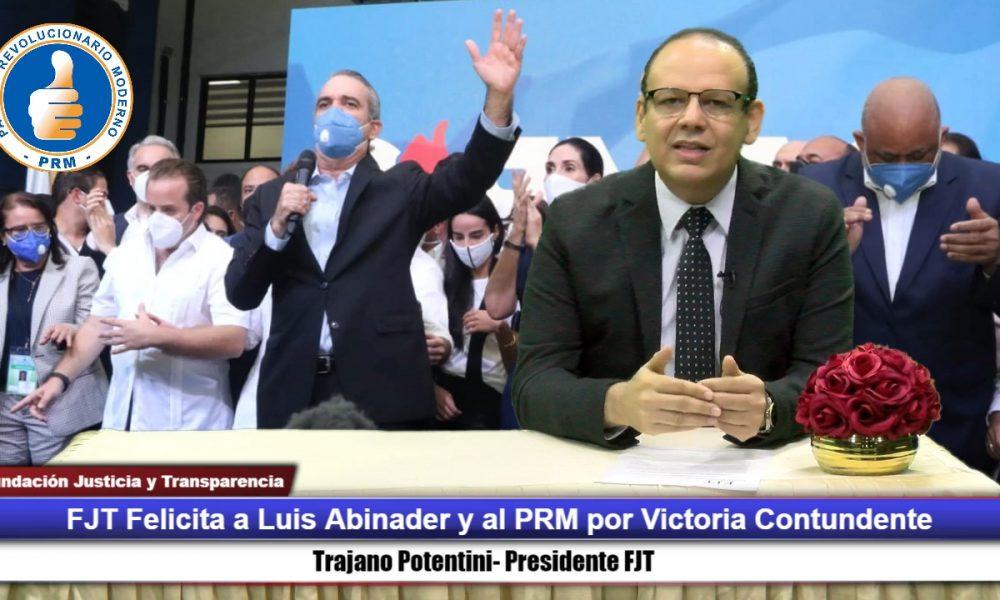 FJT felicita al pueblo y a Luis Abinader por participación cívica y triunfo contundente