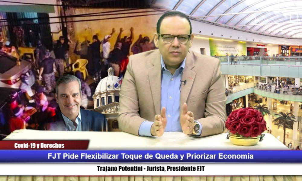 FJT pide flexibilizar toque de queda y priorizar economía
