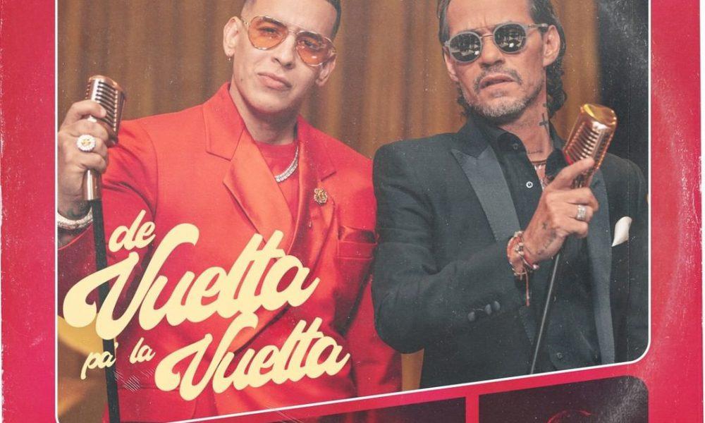 """""""De vuelta pa' la vuelta"""" nueva colaboración entre Daddy Yankee y Marc Anthony"""