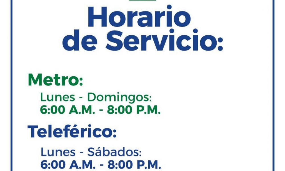 Nuevo horario de servicio del Metro y Teleférico