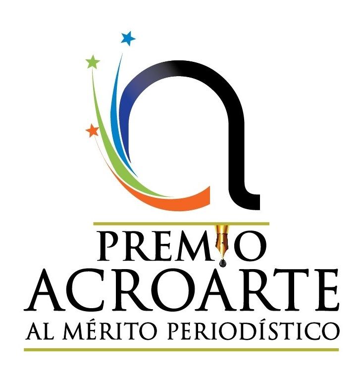 Acroarte celebrará novena entrega del Premio al Mérito Periodístico con transmisión televisiva