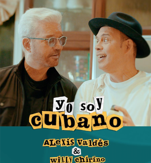 "Alexis Valdés y Willy Chirino graban tema y video musical ""Yo soy Cubano"""