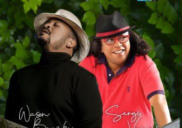 Wason Brazoban y Sergio Vargas presentan concierto virtual este viernes