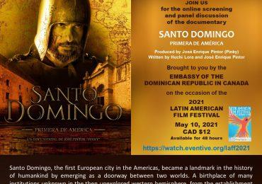 """Embajada dominicana en Canadá presentará documental """"Santo Domingo"""""""