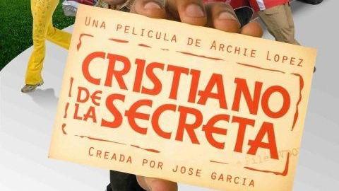 "Anuncian posible segunda parte de película ""Cristiano de la secreta"""