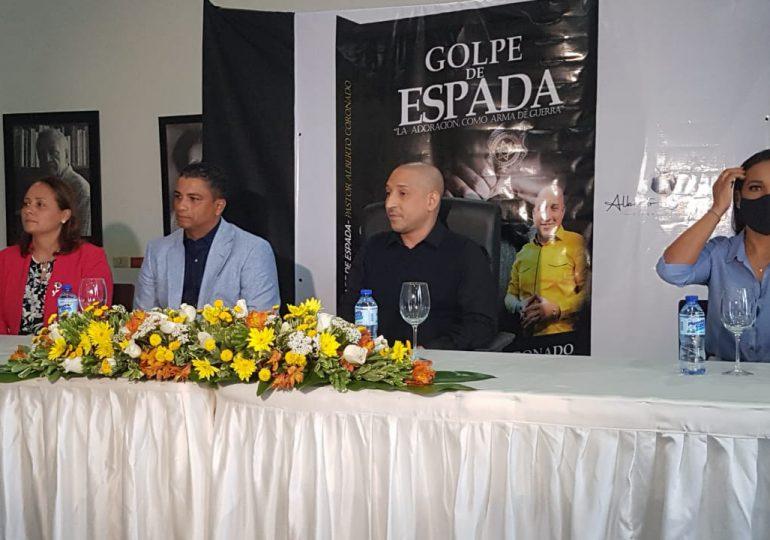 """Pastor Alberto Coronado presenta nuevo libro: Golpe de Espada, """"la adoración como arma de guerra"""""""
