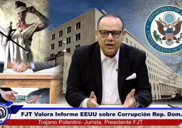 VIDEO | FJT valora informe de EEUU sobre corrupción y pide al gobierno dominicano hacer su mejor esfuerzo