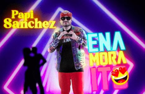 """Sueños Records anuncia el estreno de """"Enamoraíto"""", de Papi Sánchez"""
