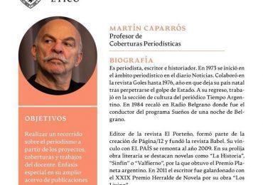 Periodista y escritor Martín Caparrós considera los periodistas son los que deciden hasta dónde toleran la censura