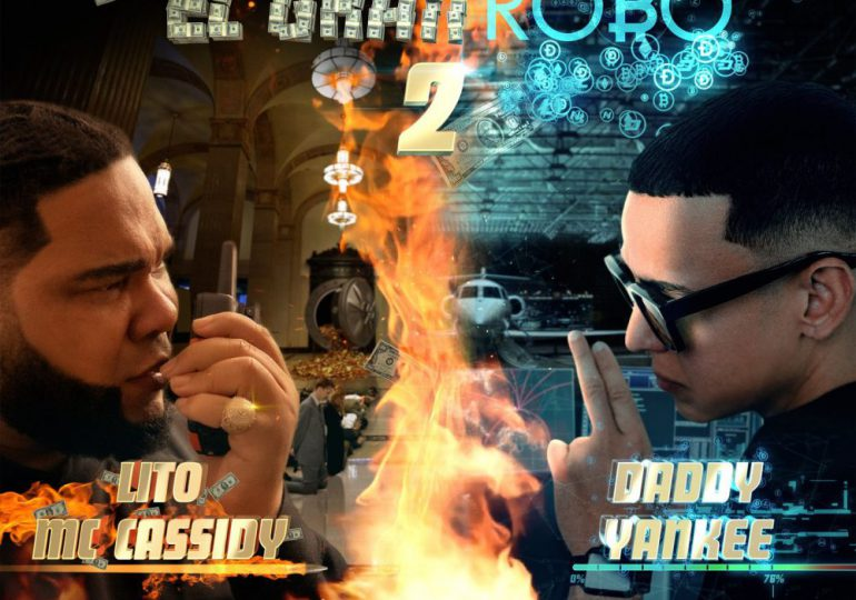 """Daddy Yankee y Lito MC Cassidy estrenan  """"El Gran Robo 2"""""""